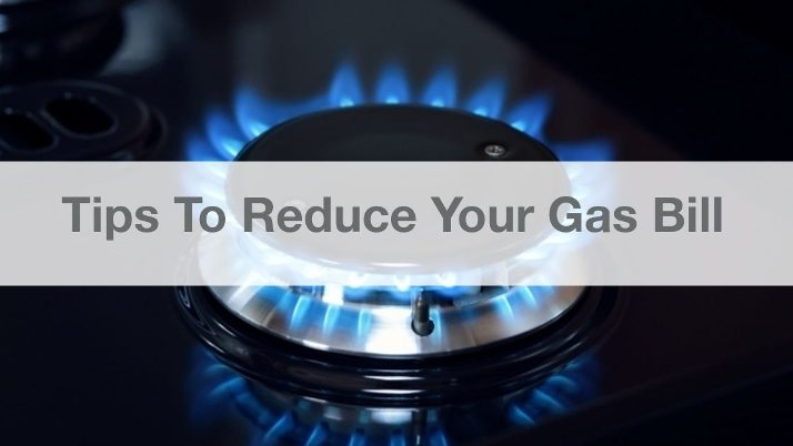 Tips To Reduce Your Gas Bill